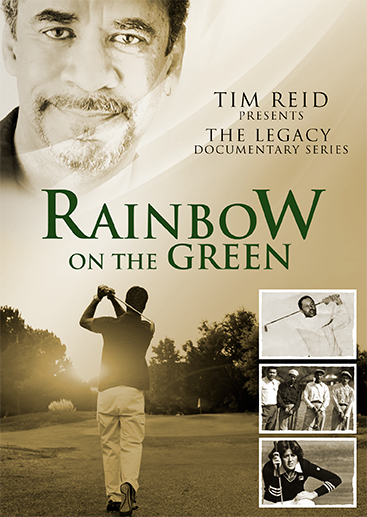 Tim Reid's Legacy Documentary Series: Rainbow on the Green