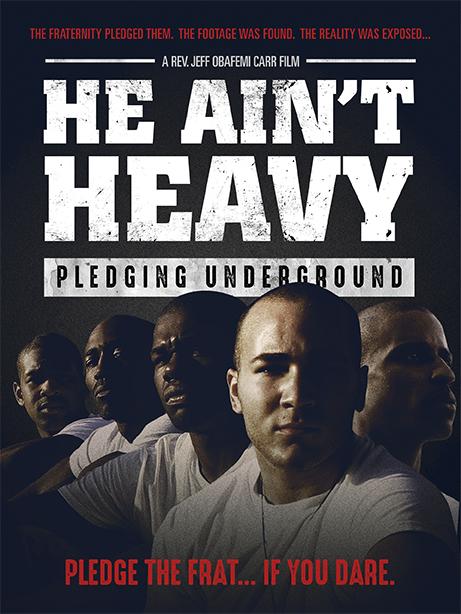 He Ain't Heavy…Pledging Underground