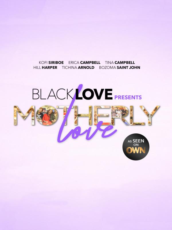 Black Love: Motherly Love